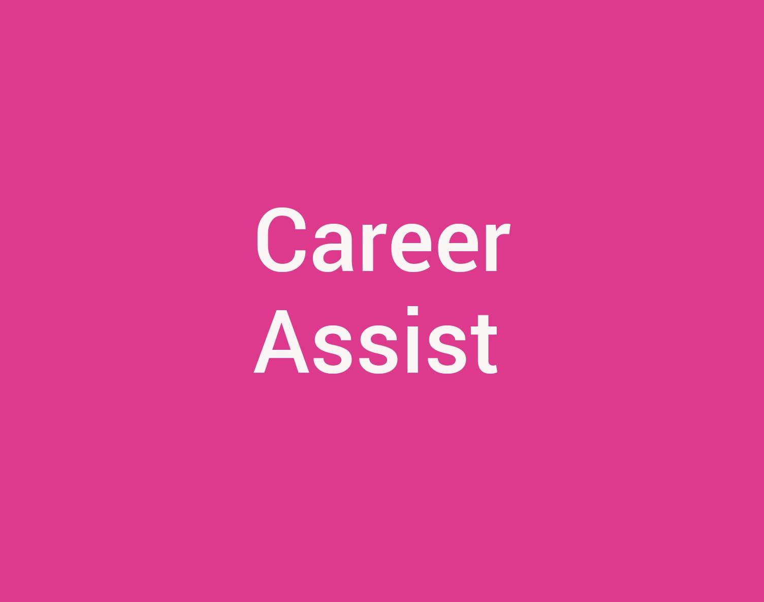 Download flyer: Career Assist (PDF, 1.6MB)