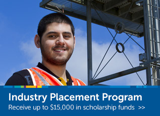 Industry Placement Program - Receive up to $15,000 in scholarship funds
