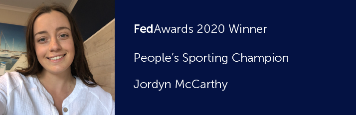 FedAwards 2020 Winner. People's Sporting Champion. Jordyn McCarthy.